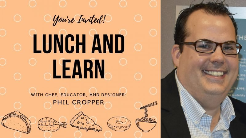 Lunch And Learn Phil Cropper
